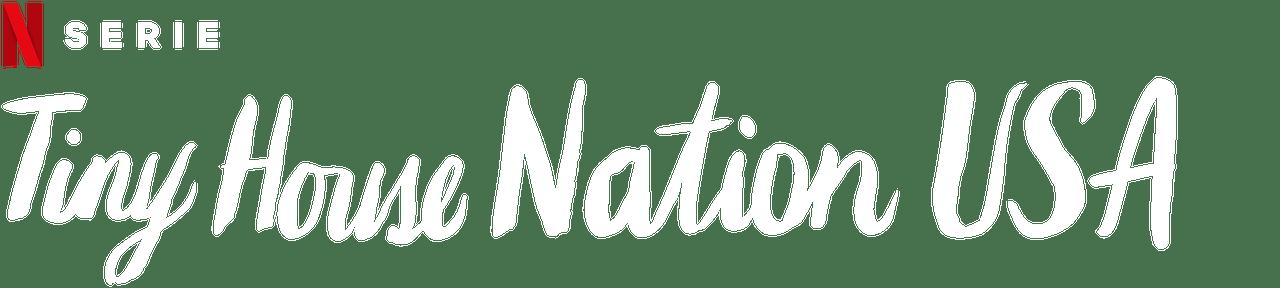 Tiny House Nation Usa Netflix Offizielle Webseite
