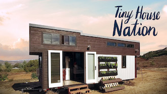 Netflix Canada Tiny House Nation Is Available On Netflix
