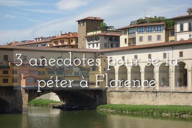 Comment briller durant votre voyage à Florence ?