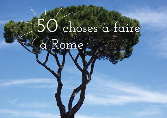 http://occhiodilucie.com/50-choses-faire-rome-12/