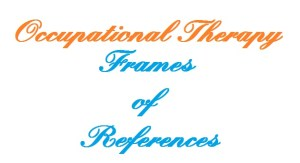 frame of reference occupational therapy