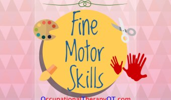 Fine Motor Skills – Development, Activities, Checklist, and Tips