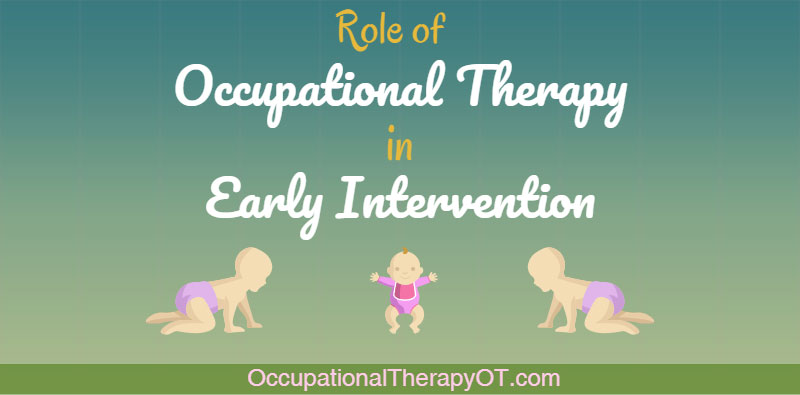 Early Intervention and occupational therapy