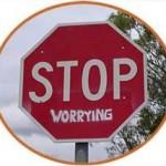 Worry worry worry