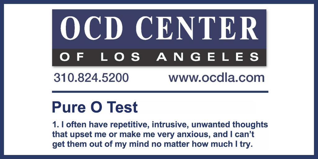 Pure O Test - Free and Confidential - OCD Center of Los ...