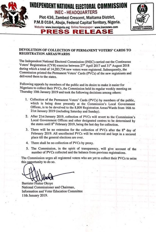 INEC has confirmed that the distribution of PVCs will end on February 8, 2019.