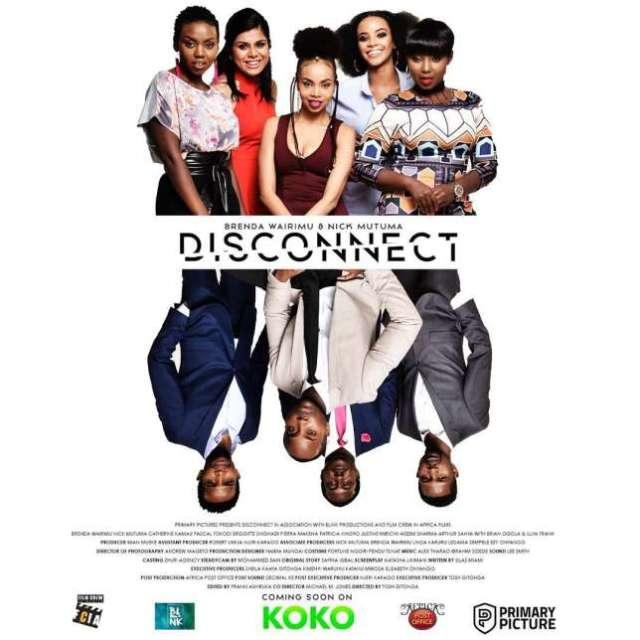 Disconnect. Kenyan movies that won the hearts of Kenyans