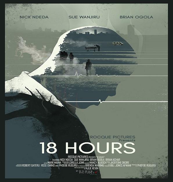 18 hours. Kenyan movies that won the hearts of Kenyans