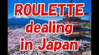 Roulette dealing in Japan.