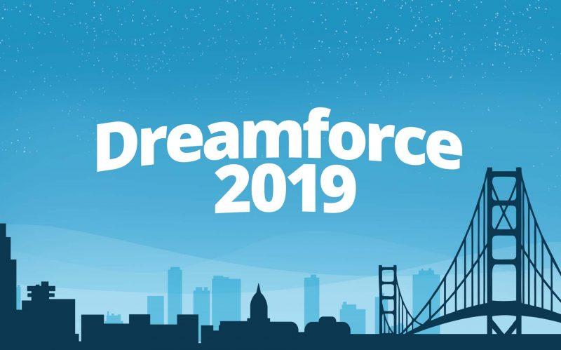 Preparing For Dreamforce 2019