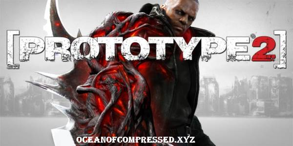 Prototype 2 Highly Compressed