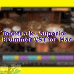 Download Toontrack – Superior Drummer VST for Mac OS X