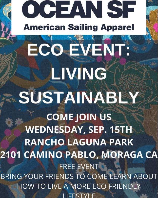 This Wednesday we are excited to announce our FREE Eco Event: Living Sustainably  Our event will take place at Rancho Laguna Park in Moraga, CA on Wednesday September 15th from 4:30-6:30   ****Games and prizes for all ages. Bring your kids and friends!***  Join us to learn more about the environmental challenges we are facing and how you can do your part by wearing your values, reducing plastic use, and living a more sustainable lifestyle.   Exciting prizes and activities for all ages!   All ages welcome!