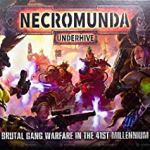 Necromunda Underhive Chapter Two (Dark Uprising Edition)