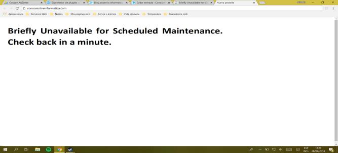 """Resultado de imagen de briefly unavailable for scheduled maintenance. check back in a minute. solucion"""""""