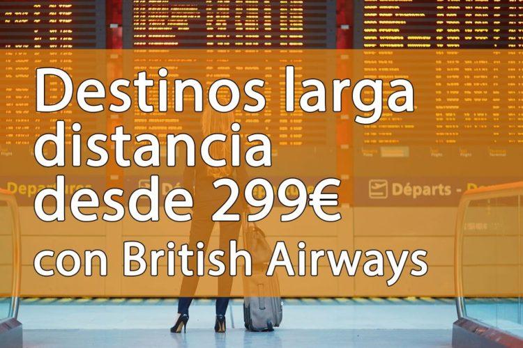 oferta british airways, oferta vuelos larga distancia, vuelos de larga distancia, ocio hoteles, chollos ocio hotele, chollos para volar, vuelos económicos, vuelos baratos internacionales