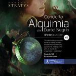 Concierto Alquimia, por Daniel Negrín (Sábado, 04 de mayo)