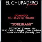 Música en vivo con Soultrane en El Chupadero (Domingo, 27 de octubre)