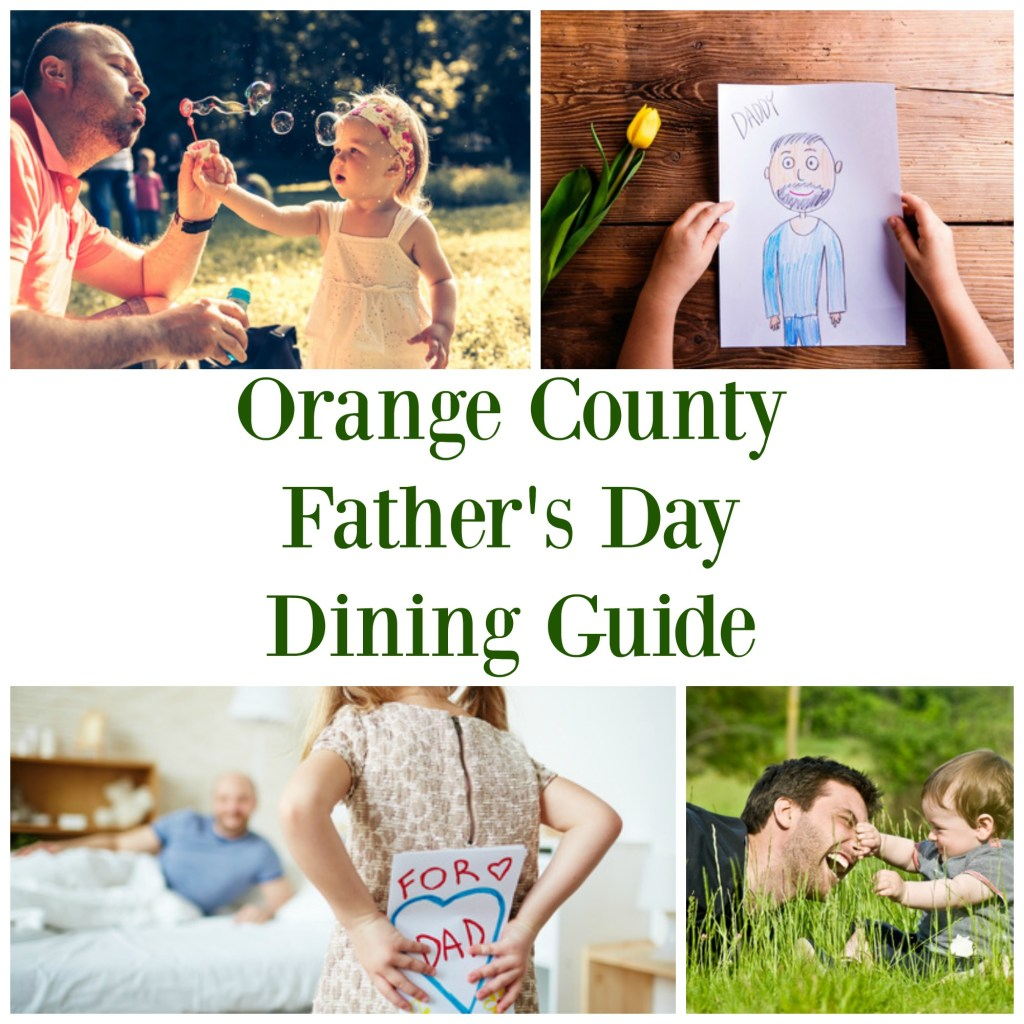 Orange County Father's Day Dining Guide