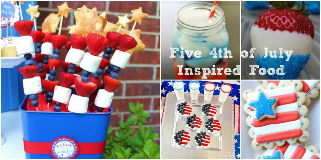 Five 4th of July Inspired Food