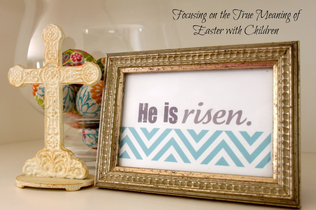 True-meaning-of-Easter-with-Children