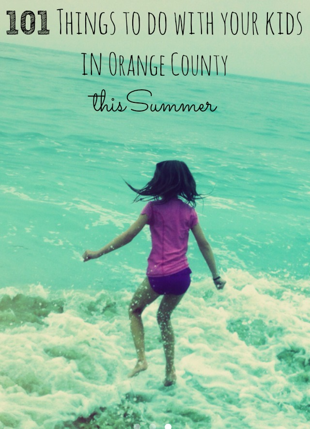 101-things-to-do-in-orange-county-summer.jpg
