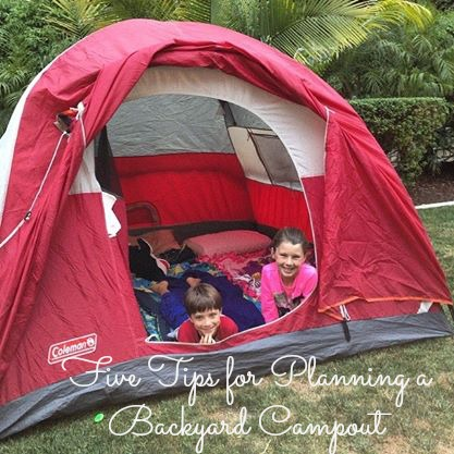 Five tips for planning a backyard campout.jpg