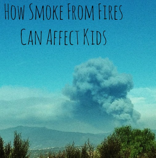 How Smoke From Fires Can Affect Kids.jpg