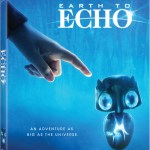Bring Echo Home with 'Earth to Echo' on Blu-ray and DVD