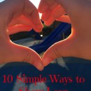 10 Simple Ways to Show Love