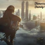 Family Review of Tomorrowland