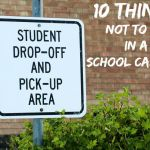 10 Things Not To Do in a School Car Line