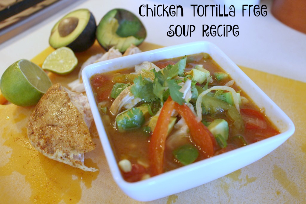 Chicken Tortilla Free Soup Recipe