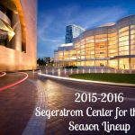 2015-2016 Segerstrom Center for the Arts Season Lineup