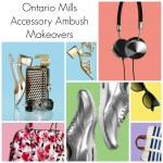 Ontario Mills Spring Sale: Accessory Ambush Makeovers
