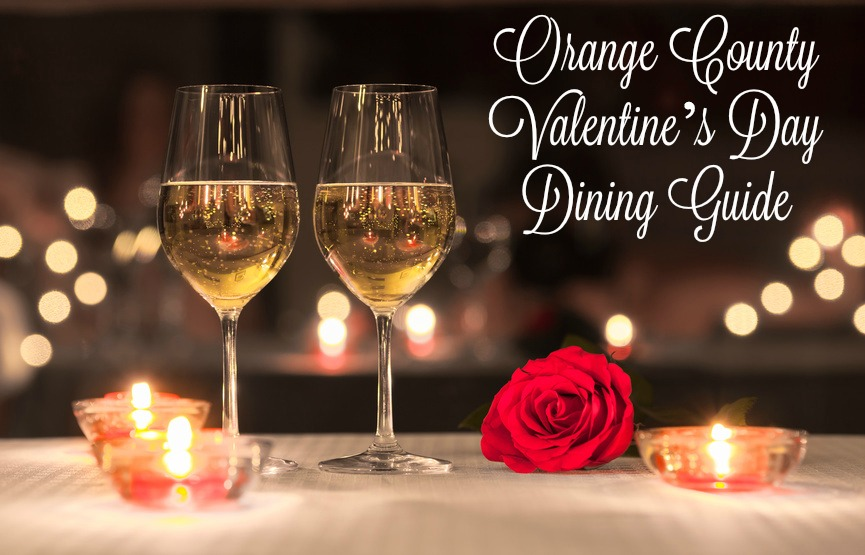 Orange County Valentine's Day Dining Guide