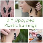 DIY Upcycled Plastic Earrings Tutorial