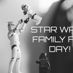 Star Wars FREE Family Fun Day
