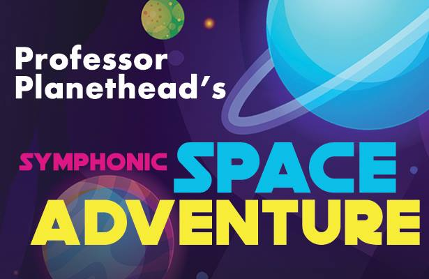Professor Planethead's Symphonic Space Adventure