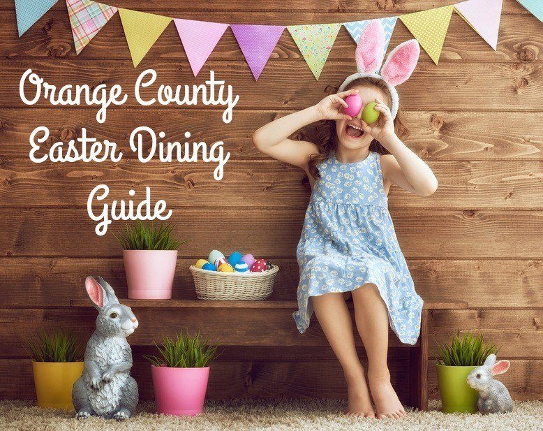 Orange County Easter Dining Guide
