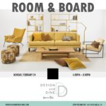 Design & Dine with Room & Board