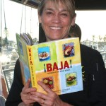 Baja! Cooking on the Edge With Chef Deb Schneider