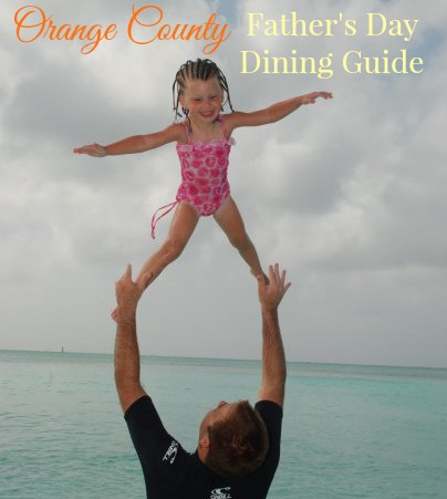 Orange County father's Day dining guide.jpg