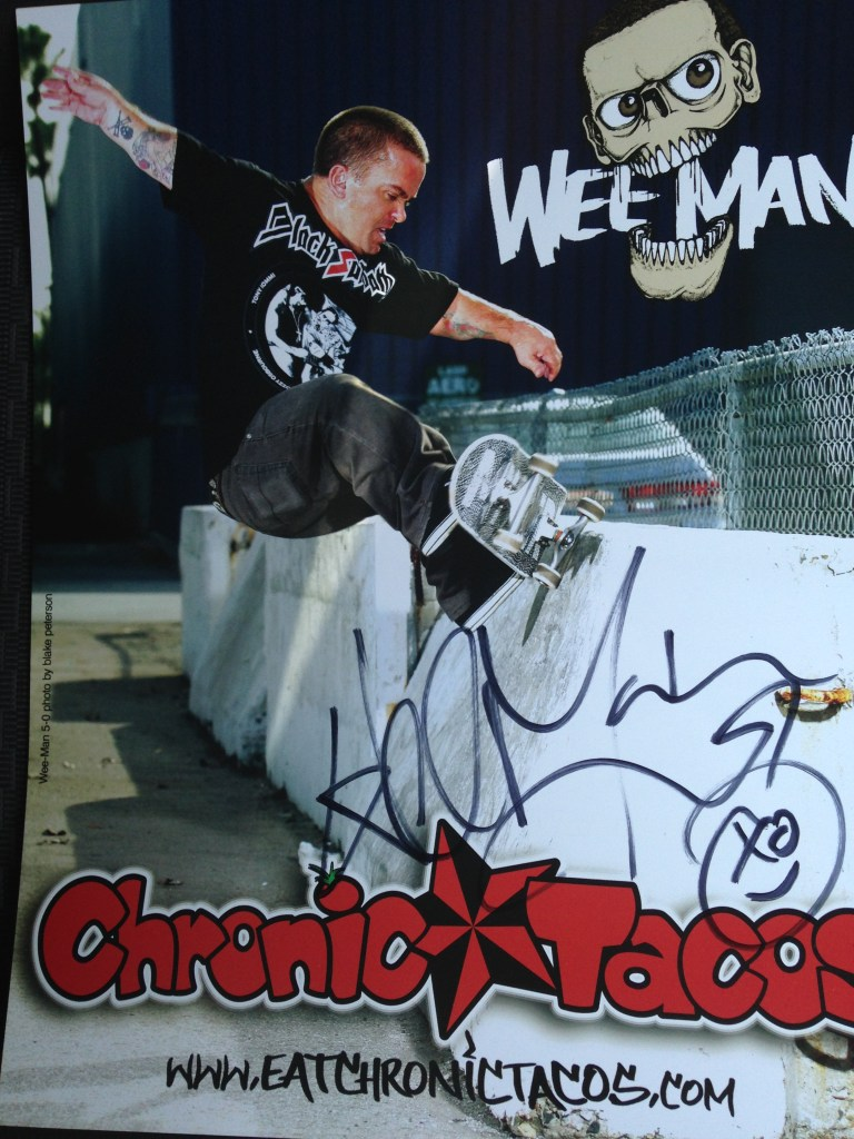 Posters Signed by Wee Man 6 available to win!