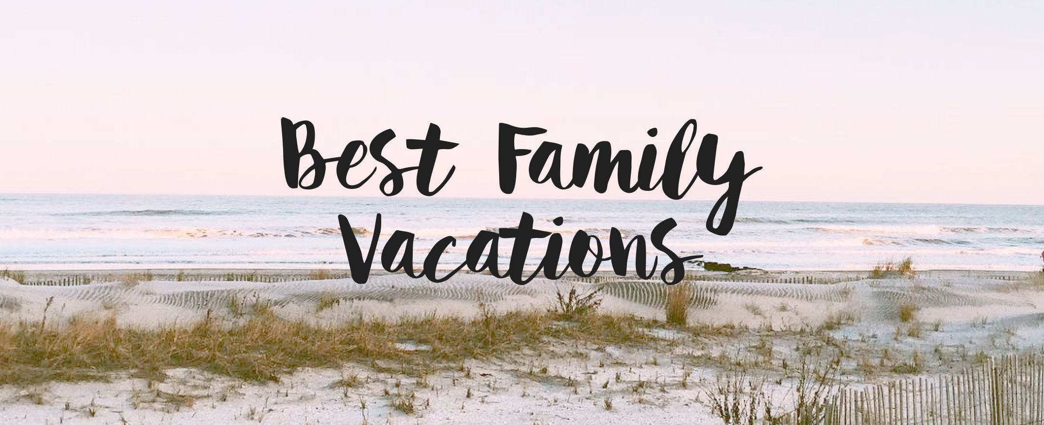 Best Place For Family Vacation Ocean City Nj