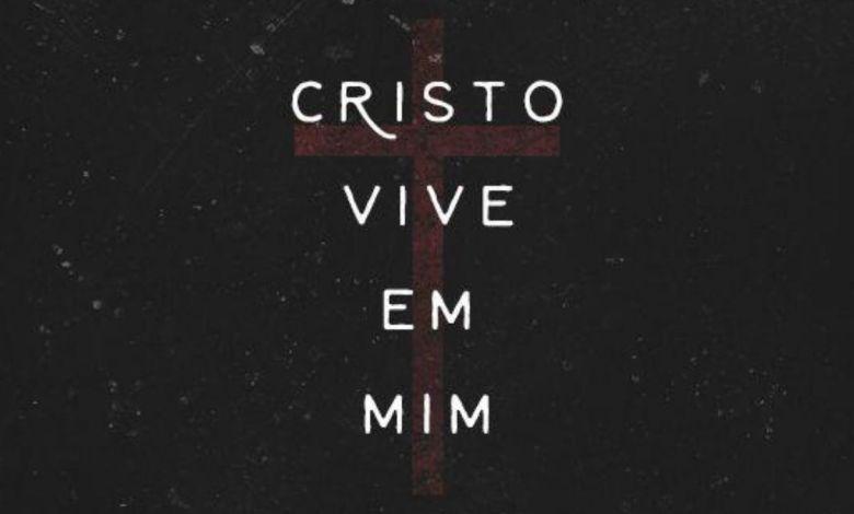 Cristo vive em mim