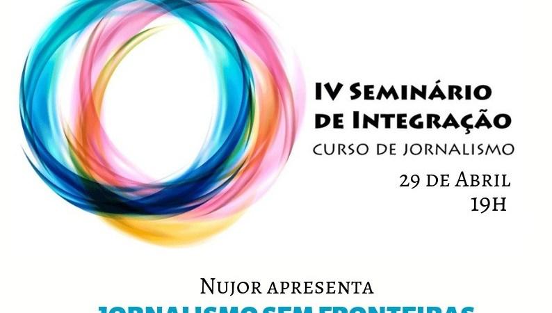 Curso de Jornalismo traz palestra internacional no IV Seminário de Integração