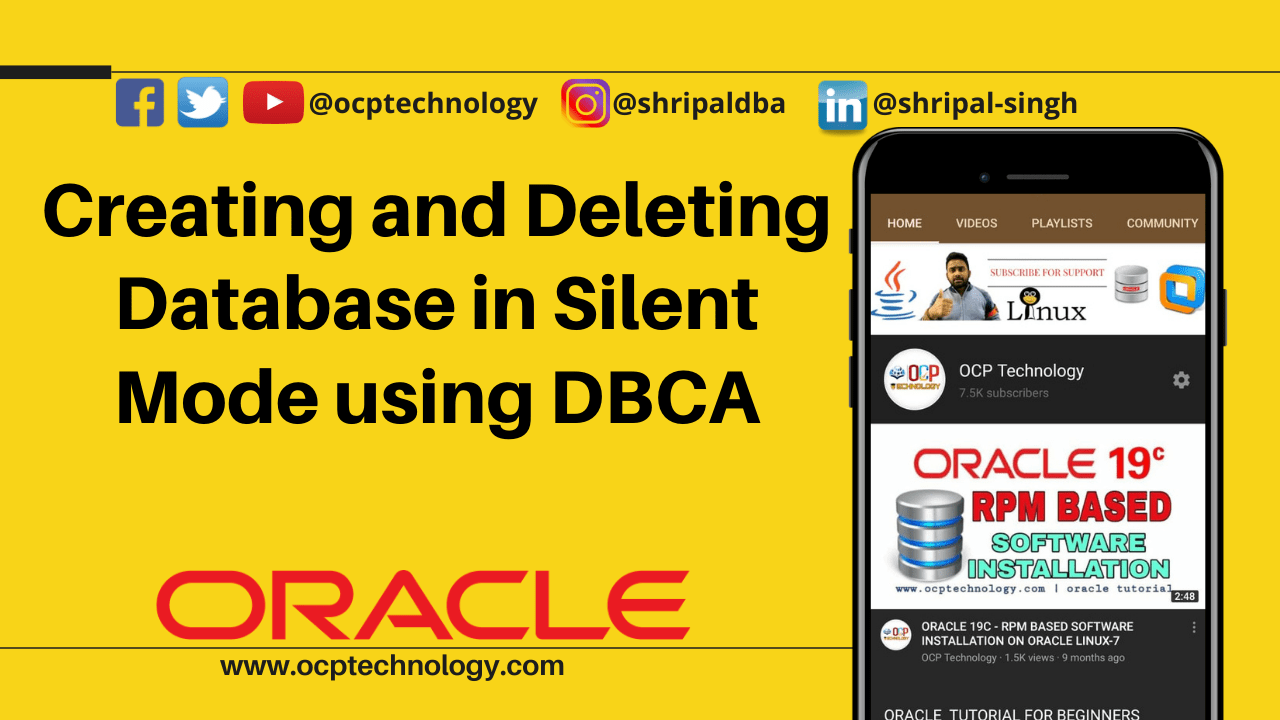 Creating and Deleting Database in Silent Mode using DBCA