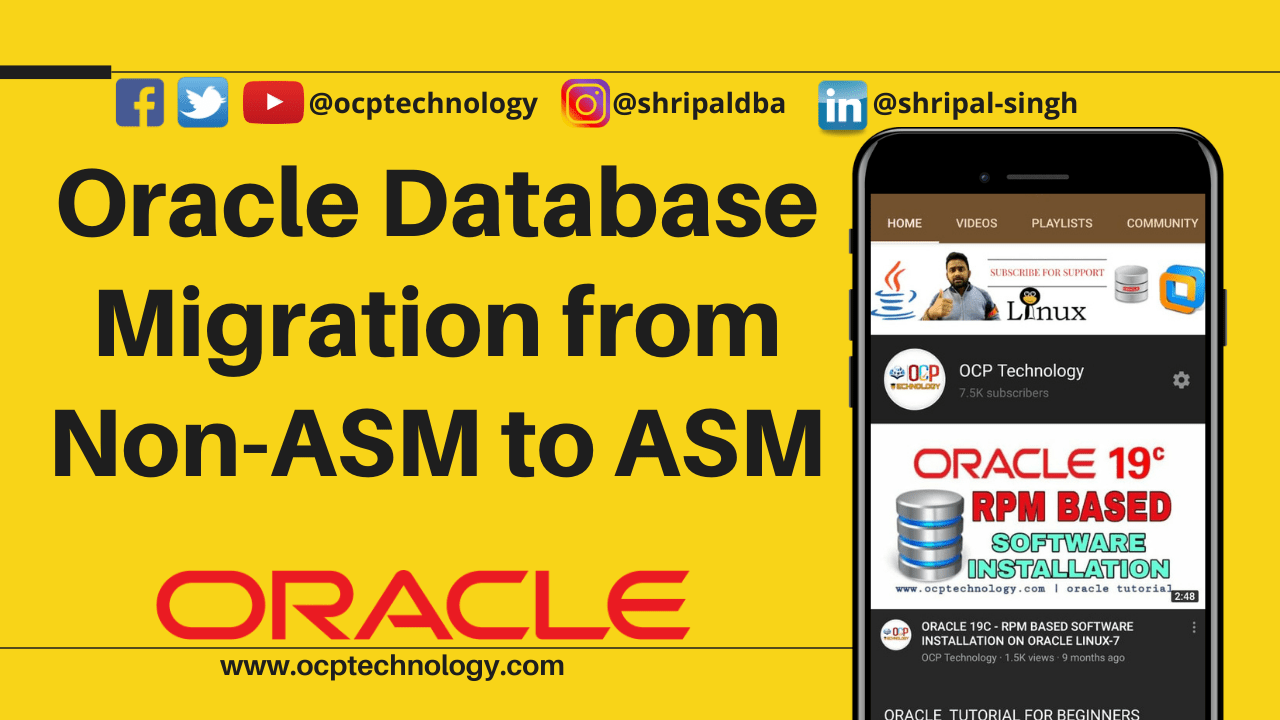 Oracle Database Migration from Non-ASM to ASM