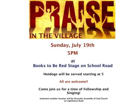 Praise in the  Village Sunday July 19